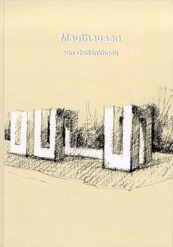 Mauthausen een Gedenkboek